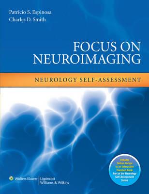 Focus on Neuroimaging: Neurology Self-Assessment - Neurology Self-Assessment Series (Paperback)