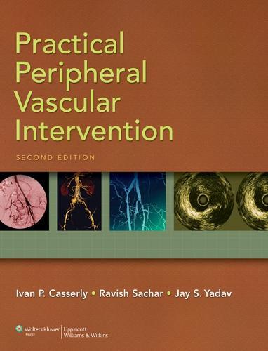 Practical Peripheral Vascular Intervention (Hardback)