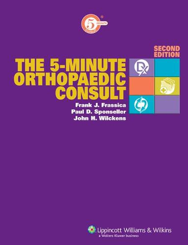 The 5-Minute Orthopaedic Consult - The 5-Minute Consult Series (Hardback)
