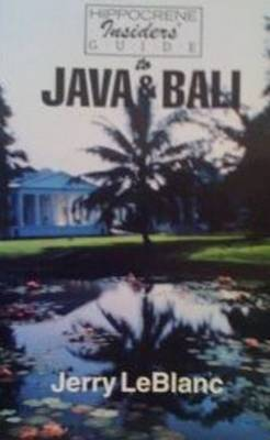 Hippocrene Insider's Guide to Java and Bali (Paperback)