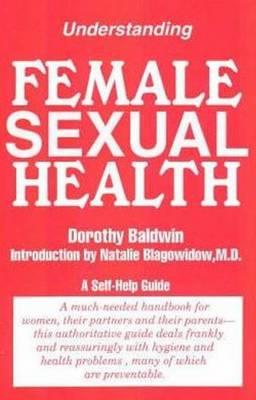 Understanding Female Sexual Health (Hardback)