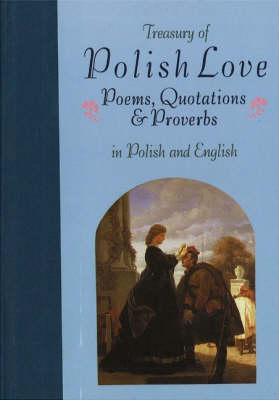 Treasury of Polish Love: Bilingual (Hardback)