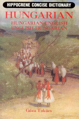 Hungarian-English / English-Hungarian Concise Dictionary (Paperback)