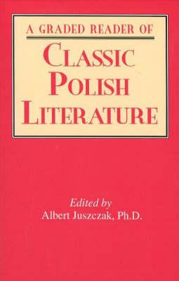 Graded Reader of Classic Polish Literature (Paperback)