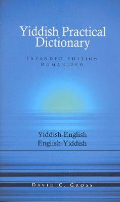 Yiddish-English / English-Yiddish Practical Dictionary (Paperback)