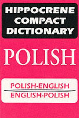 Polish-English, English-Polish Dictionary - Hippocrene Compact Dictionaries (Paperback)