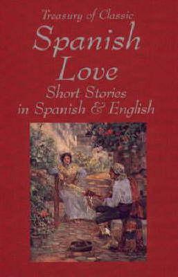 Treasury of Classic Spanish Love Stories (Hardback)
