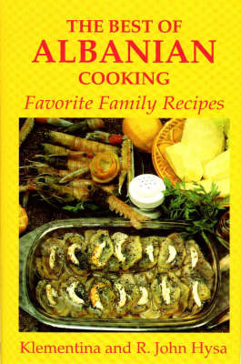 The Best of Albanian Cooking (Hardback)