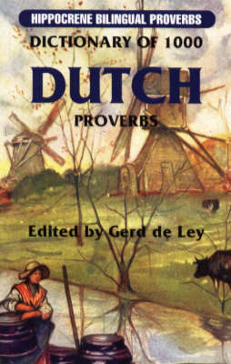 Dictionary of 1000 Dutch Proverbs - Hippocrene Bilingual Proverbs (Paperback)