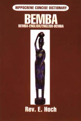 Bemba: Bemba-English English-Bemba Concise Dictionary - Hippocrene Concise Dictionaries S. (Paperback)