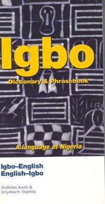 Igbo-English / English-Igbo Dictionary & Phrasebook (Paperback)