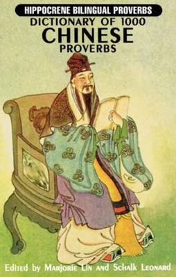 Dictionary of 1000 Chinese Proverbs - Hippocrene Bilingual Proverbs (Paperback)