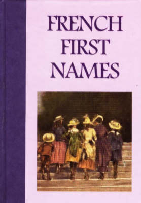 French First Names (Paperback)