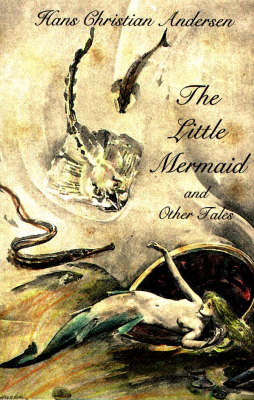 """The Little Mermaid and Other Tales (Hardback)"