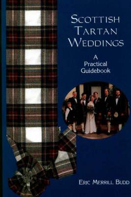 Scottish Tartan Weddings: A Practical Guidebook (Paperback)