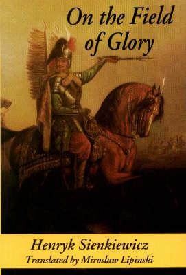 On the Field of Glory (Hardback)