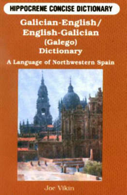 Galician-English/English-Galician (Galego) Concise Dictionary: A Language of Northwestern Spain (Paperback)