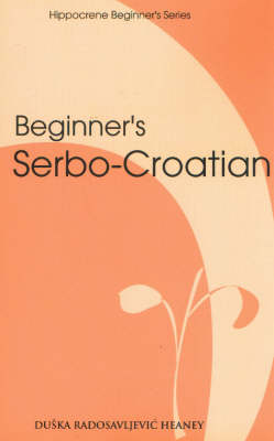 Beginner's Serbo-Croatian (Paperback)