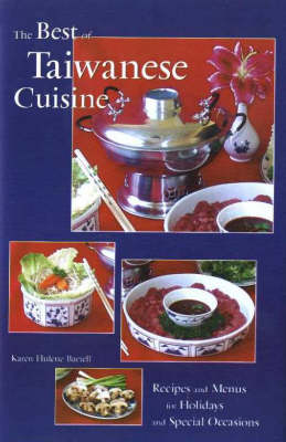 The Best of Taiwanese Cuisine (Hardback)