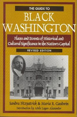 The Guide to Black Washington, Revised Illustrated Edition (Paperback)