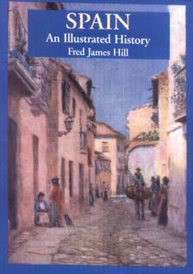 Spain: An Illustrated History (Paperback)