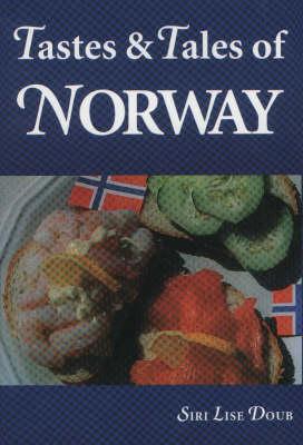 Tastes and Tales of Norway (Hardback)
