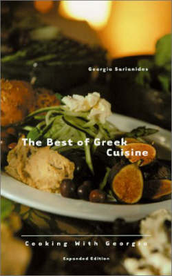 The Best of Greek Cuisine: Cooking with Georgia (Paperback)
