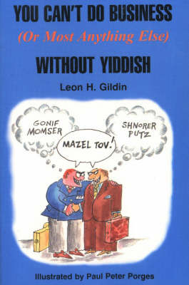 You Can't Do Business (or Most Anything Else) without Yiddish (Paperback)