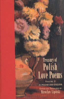Treasury of Polish Love Poems Volume 2 (Paperback)