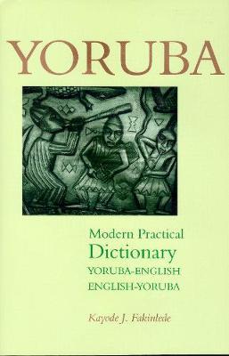 Yoruba-English / English-Yoruba Modern Practical Dictionary (Paperback)