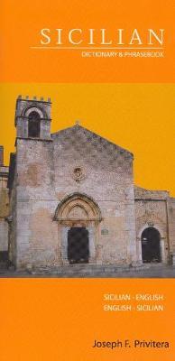 Sicilian-English / English-Sicilian Dictionary & Phrasebook (Paperback)