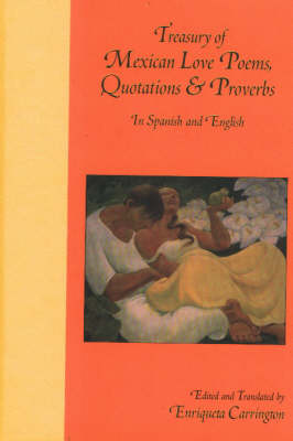 Treasury of Mexican Love Poems, Quotations and Proverbs: Bilingual (Hardback)