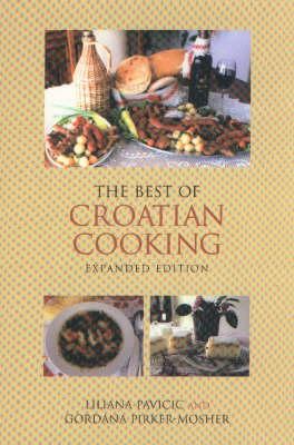 The Best of Croatian Cooking (Hardback)