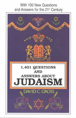 1401 Questions and Answers About Judaism: With 100 New Questions and Answers for the 21st Century (Paperback)