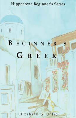 Beginner's Greek (Paperback)