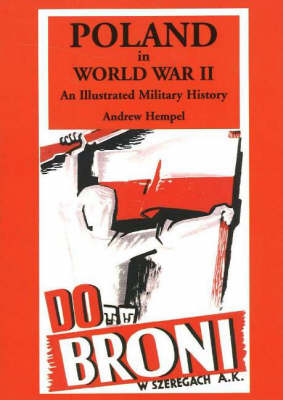 Poland in World War 2: An Illustrated Military History (Paperback)