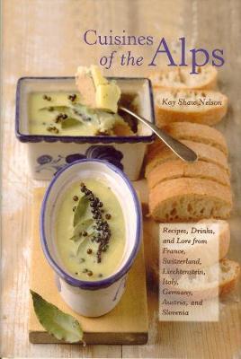 Cuisines of the Alps (Hardback)