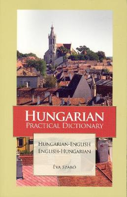 Hungarian-English / English-Hungarian Practical Dictionary (Paperback)