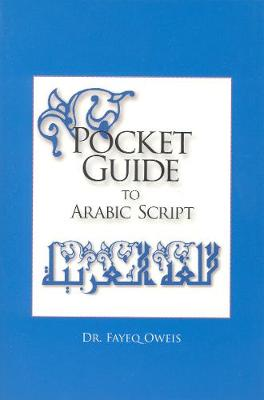 Pocket Guide to Arabic Script (Paperback)