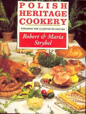 Polish Heritage Cookery (Hardback)