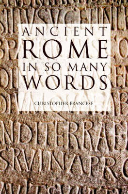 Ancient Rome in So Many Words (Paperback)