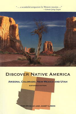 Discover Native America: Arizona, Colorado, New Mexico and Utah (Paperback)