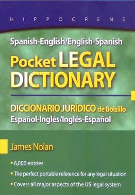 Spanish-English/English-Spanish Pocket Legal Dictionary/Diccionario Juridico de Bolsillo Espanol-Ingles/Ingles-Espanol (Paperback)