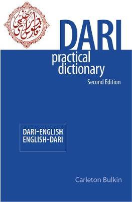 Dari-English / English-Dari Practical Dictionary Second Edition (Paperback)