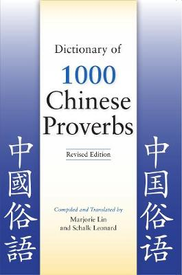 Dictionary of 1000 Chinese Proverbs (Paperback)