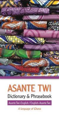 Asante Twi-English / English-Asante Twi Dictionary & Phrasebook (Paperback)