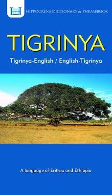 Tigrinya-English/ English-Tigrinya Dictionary & Phrasebook (Paperback)