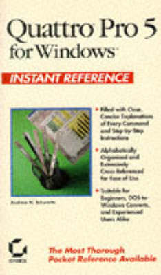 Quattro Pro for Windows Instant Reference (Paperback)