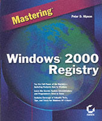 Mastering Windows 2000 Registry (Paperback)