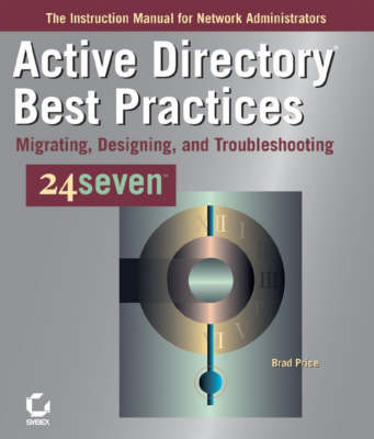 Active Directory Best Practices: Migrating, Designing, and Troubleshooting (Paperback)